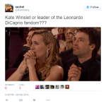 Leo's Titanic co-star Kate Winslet leading the fangirl army. (Photo: Twitter, @@charmnarry)
