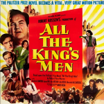 All the King's Men (1950) – Adapted from All the King's Men, the book by Robert Penn Warren (Photo: Instagram, @gables_cinema)