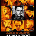 Alpha Dog (2006). (Photo: Instagram, @ambrandpee)