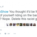 Twitter users were expectedly quick to slam the comedian for being racist. (Photo: Twitter, @MikeAllen_47)
