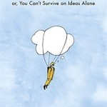 Egghead: Or, You Can't Survive on Ideas Alone by Bo Burnham. (Photo: Archive)