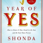 Year of Yes by Shonda Rhimes. (Photo: Archive)