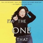 I'm the One That I Want by Margaret Cho. (Photo: Archive)