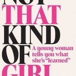 Not That Kind of Girl by Lena Dunham. (Photo: Archive)