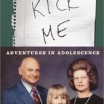 Kick Me: Adventures in Adolescence and Superstud: Or How I Became a 24-Year-Old Virgin by Paul Feig. (Photo: Archive)
