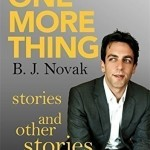 One More Thing by B.J. Novak. (Photo: Archive)
