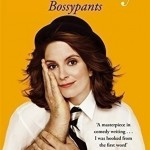 Bossypants by Tina Fey. (Photo: Archive)