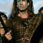 "Braveheart – ""We all end up dead, it's just a question of how and why."" (Photo: Archive)"