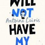 You Will Not Have My Hate by Antoine Leiris. (Photo: Archive)