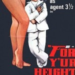 For Y'ur Height Only (1981). (Photo: Archive)