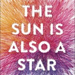 The Sun Is Also a Star by Nicola Yoon. (Photo: Archive)