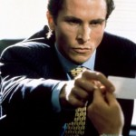 "American Psycho - ""I have all the characteristics of a human being: blood, flesh, skin, hair; but not a single, clear, identifiable emotion, except for greed and disgust."" (Photo: Archive)"