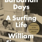 Barbarian Days by William Finnegan. (Photo: Archive)