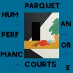 Parquet Courts, 'Human Performance'. (Photo: Archive)