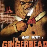 The Gingerdead Man (2005). (Photo: Archive)