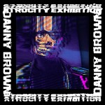 Danny Brown, 'Atrocity Exhibition'. (Photo: Archive)