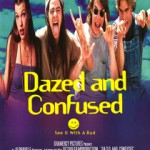 Dazed and Confused. (Photo: Archive)