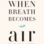 When Breath Becomes Air by Paul Kalanithi. (Photo: Archive)