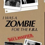 I Was A Zombie For The FBI (1982). (Photo: Archive)