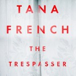 The Trespasser by Tana French. (Photo: Archive)