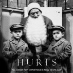 Hurts – 'All I Want For Christmas Is New Year's Day.' (Photo: Archive)