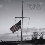Drive-By Truckers, 'American Band'. (Photo: Archive)