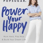 Power Your Happy: Word Hard, Play Nice & Build Your Dream Life by Lisa Sugar. (Photo: Archive)