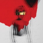 Rihanna, 'Anti'. (Photo: Archive)