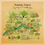 Brandy Clark, 'Big Day in a Small Town'. (Photo: Archive)