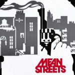 Mean Streets. Released: 1973. (Photo: Archive)