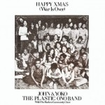"John Lennon / The Plastic Ono Band / The Harlem Community Choir - ""Happy Xmas (War Is Over)."" (Photo: Archive)"