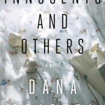 Innocents and Others by Dana Spiotta. (Photo: Archive)