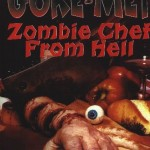 Gore-met, the Zombie Chef From Hell (1986). (Photo: Archive)