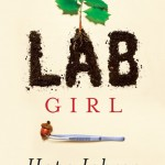 Lab Girl by Hope Jahren. (Photo: Archive)