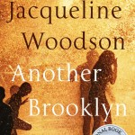 Another Brooklyn by Jacqueline Woodson. (Photo: Archive)