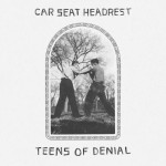Car Seat Headrest, 'Teens of Denial'. (Photo: Archive)