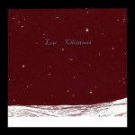 Low – 'Just Like Christmas.' (Photo: Archive)