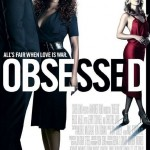 Obsessed was almost known as Oh No She Didn't. (Photo: Archive)
