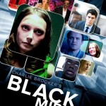 Black Mirror - 2013, British series, many tracks from Jon Opstad and Clint Mansell (Photo: Archive)
