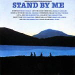Stand by Me - 1986, various tracks from Buddy Holly, The Coasters, and of course Ben E King (Photo: Archive)