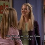 When Phoebe figured out Chandler and Monica's little game. (Photo: Archive)