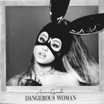 "Ariana's las album, ""Dangerous Woman"", released in 2016, was an international success. (Photo: Disclosure)"