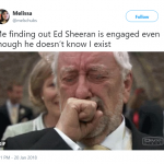Accurate representation of our reaction after haring Ed Sheeran is engaged. (Photo: Twitter)
