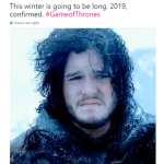 Brace yourself, GoT is not coming back in 2018. (Photo: Twitter)