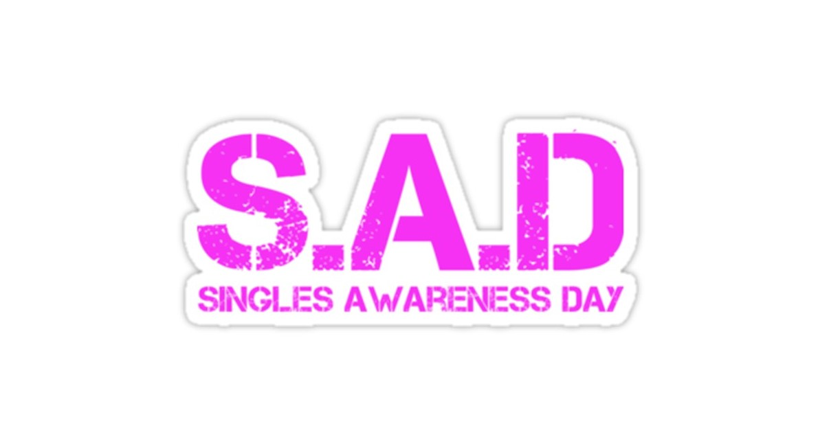 In honor of S.A.D (Single Awareness Day, and there ain't nothing sad about it!) here's what being single is really about! (Photo: Archive)