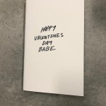 "The rapper returned to Instagram with a simple handmade Valentine's card, which read ""Happy Valentine's Day Babe"", written in his own handwriting. (Photo: Instagram)"