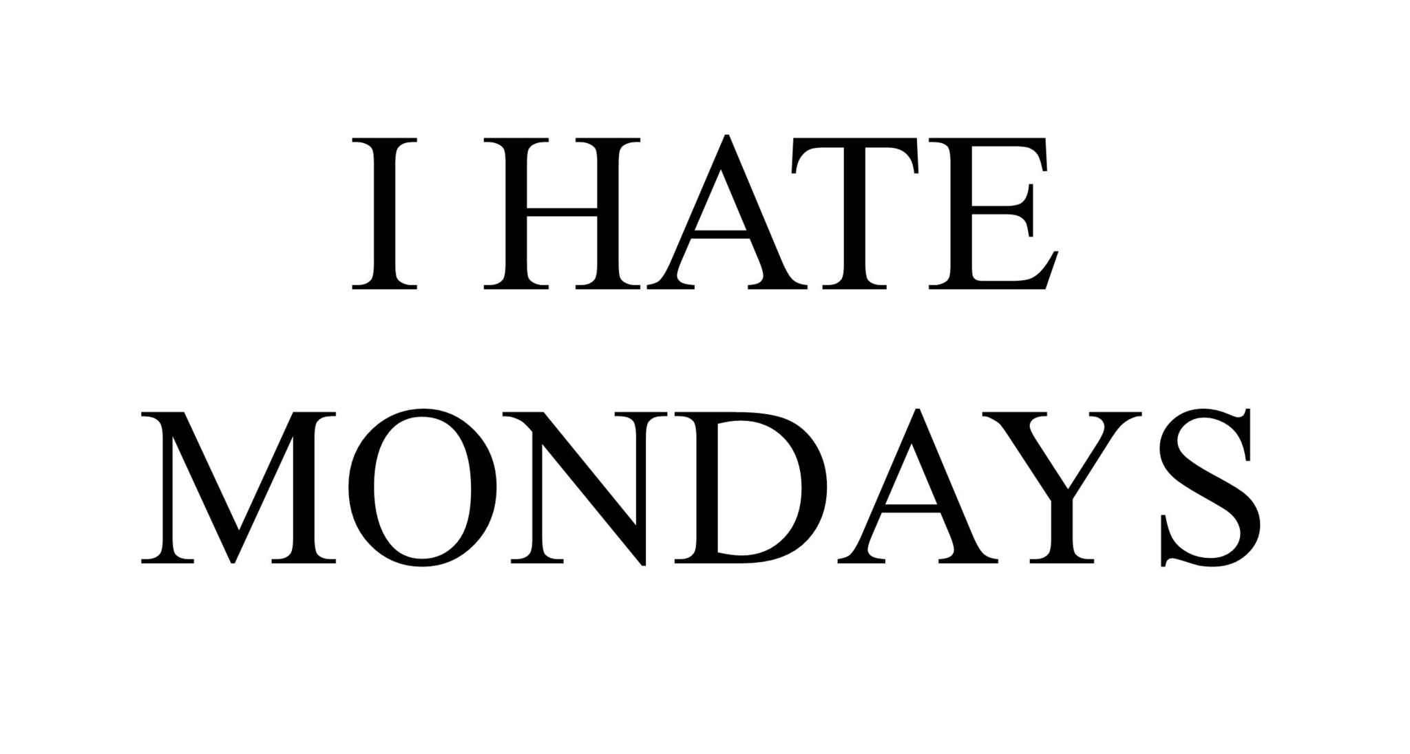 We aren't suffering along—and here are 15 hilarious tweets to prove you're not the only one who despises Mondays! (Photo: Archive)