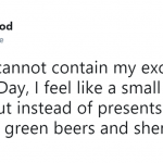 St. Patrick's Day is the Christmas of the +21-year-old population. (Photo: Twitter)