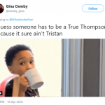 The only True Thompson in that house. (Photo: Twitter)