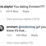 The comment was followed by some very forthcoming declarations of love between Eminem and Nicki. (Photo: Instagram)
